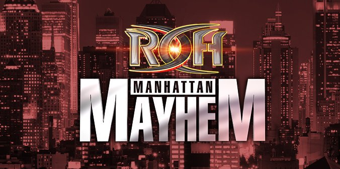 Watch ROH Manhattan Mayhem 2019 7/20/19