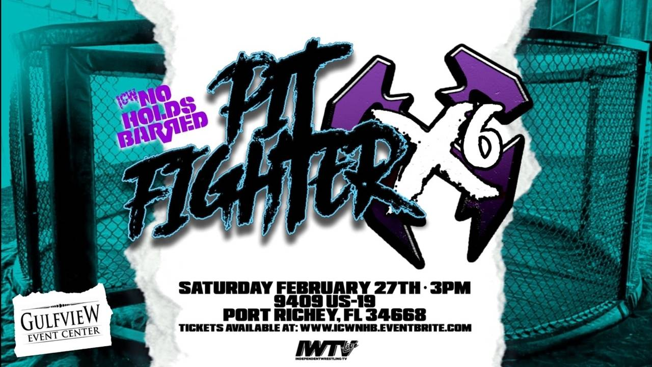 ICW No Holds Barred Results: Pit Fighter X6 – Port Richey, FL (2/27)